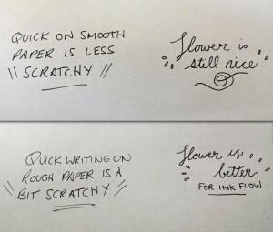 Rough versus smooth textured paper.